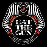 EAT THE GUN LOG FB  8-22-15