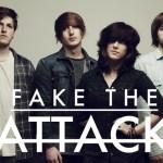FAKE THE ATTACK BAND PROMO 9-25-15