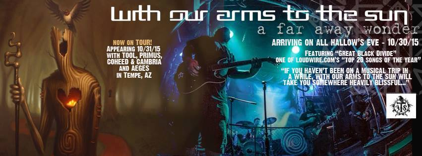 WITH OUR ARMS TO THE SUN tour pic 10-15-15