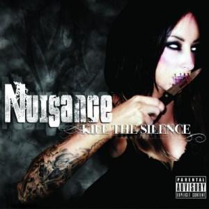 Nuisance - Kill The Silence