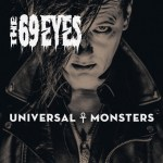 The 69 Eyes - Universal Monsters