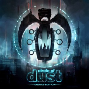Circle Of Dust - Deluxe Ed small