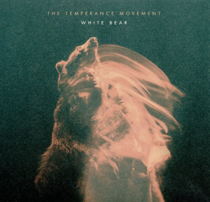 The Temperance Movement - White Bear small