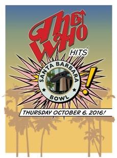 The Who Hits Santa Barbara