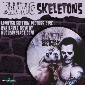 Danzig Skeletons pix disc