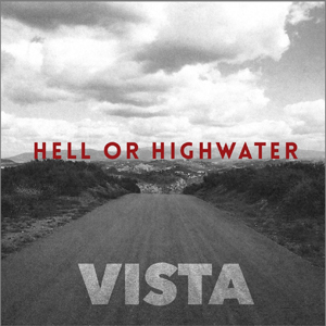 hell-or-highwater-vista-300px