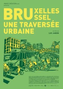 Bruxelles, Une Traversée Urbaine : Ciné-rencontre @ Bruxelles - Escale du Nord