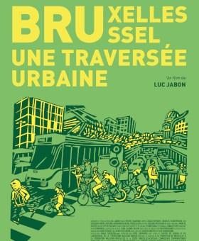 Bruxelles, Une Traversée Urbaine : Ciné-rencontre @ Bruxelles – Escale du Nord