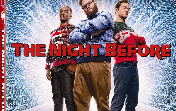'The Night Before'; Available On Digital February 9 And On Blu-ray & DVD March 1, 2016 From Sony 31