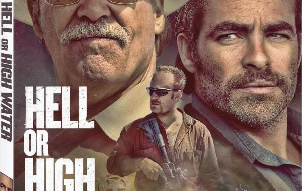'Hell Or High Water'; Arriving On Digital HD November 8 & On Blu-ray Combo Pack & DVD November 22, 2016 From Lionsgate 9