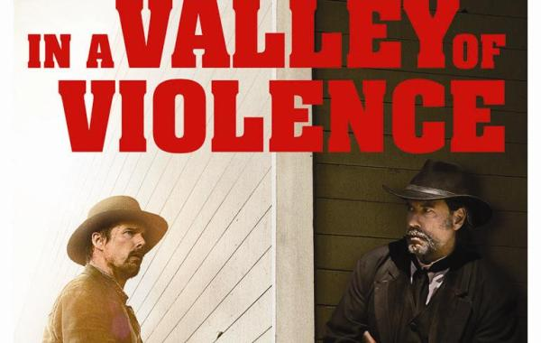 'In A Valley Of Violence'; Arrives On Blu-ray & DVD December 27, 2016 From Universal 10