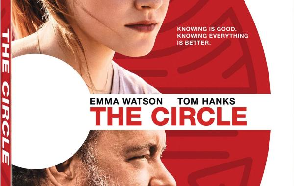 'The Circle'; Arrives On Digital HD July 18 & On Blu-ray & DVD August 1, 2017 From Lionsgate 1