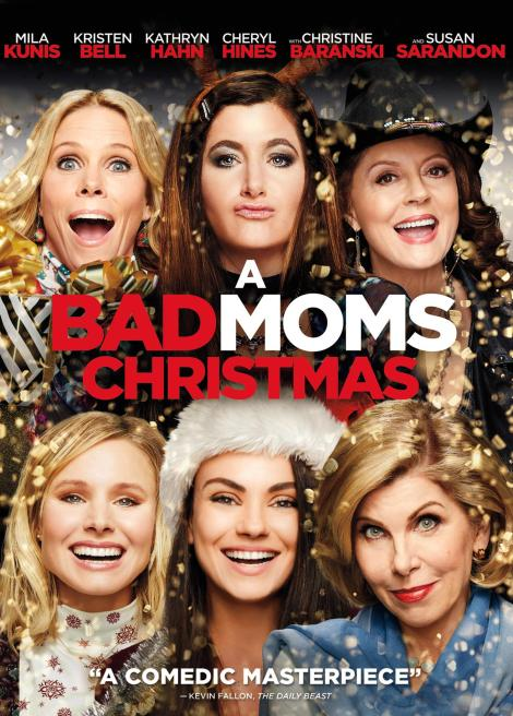 'A Bad Moms Christmas'; Arrives On Digital January 23 & On Blu-ray & DVD February 6, 2018 From Universal 5