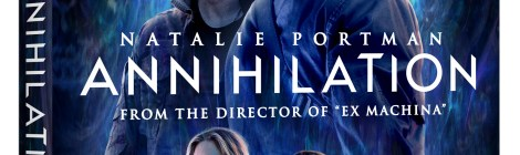 'Annihilation'; Arrives On Digital May 22 & On Blu-ray, DVD & 4K Ultra HD* May 29, 2018 From Paramount 11