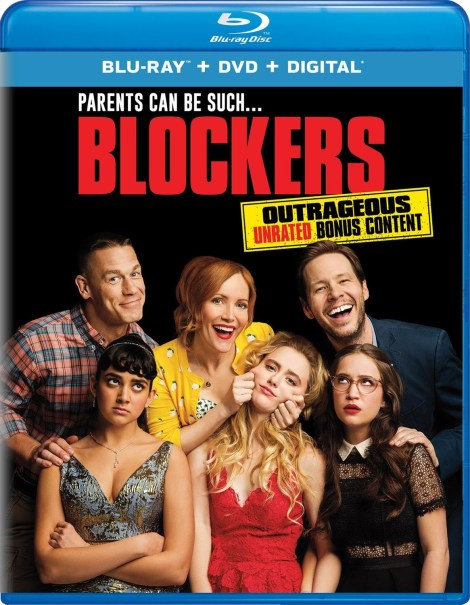 'Blockers'; Arrives On Digital June 19 & On Blu-ray & DVD July 3, 2018 From Universal 4