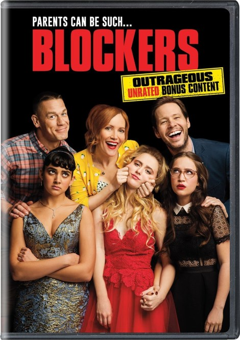'Blockers'; Arrives On Digital June 19 & On Blu-ray & DVD July 3, 2018 From Universal 6