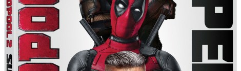 'Deadpool 2' Super Duper $@%!#& Cut; Arrives On Digital August 7 & On 4K Ultra HD & Blu-ray August 21, 2018 From Fox Home Ent. 2