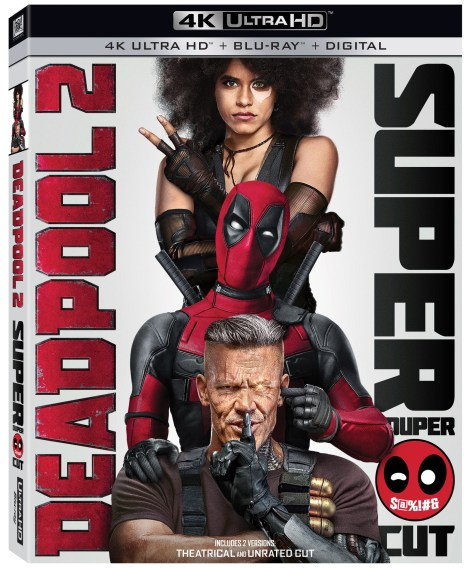 'Deadpool 2' Super Duper $@%!#& Cut; Arrives On Digital August 7 & On 4K Ultra HD & Blu-ray August 21, 2018 From Fox Home Ent. 4