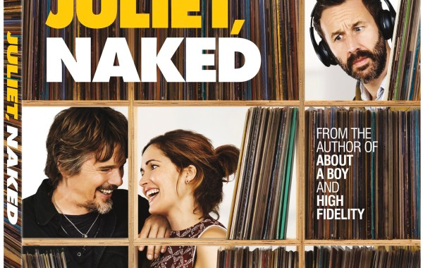 'Juliet, Naked'; The Romantic Comedy Starring Rose Byrne & Ethan Hawke Arrives On Digital October 30 & On Blu-ray & DVD November 13, 2018 From Lionsgate 1