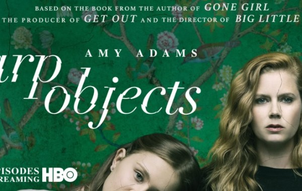 [GIVEAWAY] Win A Digital Copy Of HBO's 'Sharp Objects'; Now Available On Digital & Arriving On Blu-ray & DVD November 27, 2018 From HBO 11