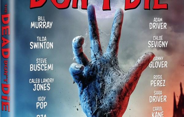 'The Dead Don't Die'; Arrives On Digital September 3 & On Blu-ray & DVD September 10, 2019 From Universal 18