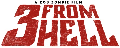 Rob Zombie's '3 From Hell'; Arrives On 4K Ultra HD, Blu-ray, DVD & Digital October 15, 2019 From Lionsgate 3