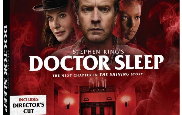 Doctor Sleep: Director's Cut*; Arrives On Digital January 21 & On 4K Ultra HD, Blu-ray & DVD February 4, 2020 From Warner Bros 10