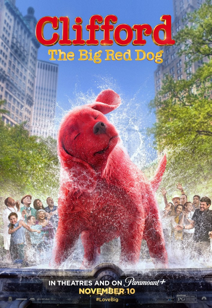 'Clifford The Big Red Dog'; The New Trailer & Poster For The Family Film Deliver Big Red Fun 2