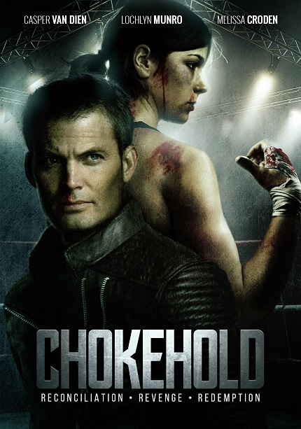 CHOKEHOLD: Trailer And Tour Dates For Indie Action Flick Starring Casper Van Dien And Melissa Croden