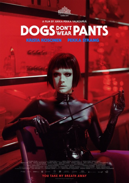 Cannes 2019: DOGS DON'T WEAR PANTS First Poster & NSFW Clips For This S&M Drama