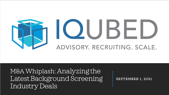 M&A Whiplash: Analyzing the Latest Background Screening Industry Deals