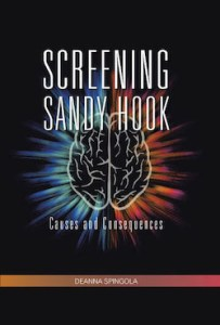 Screening Sandy Hook: Causes and Consequences