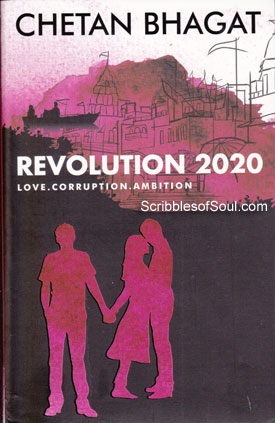 Revolution Love Corruption Ambition by Chetan Bhagat