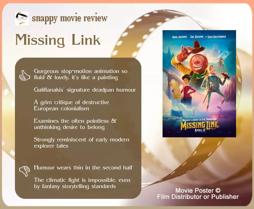 Missing Link (2019 Film) Review: 5 thumbs-up and 2 thumbs-down.