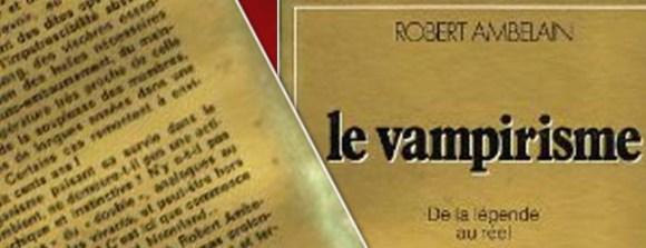 Le vampirisme: de la légende au réel Livre de Robert Ambelain