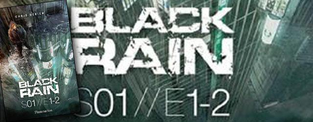 Black Rain de Chris Debien