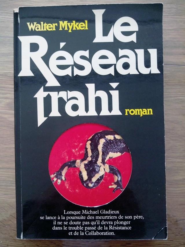 Inspiration et Espionnage : Walter Mykel - Le Réseau Trahi