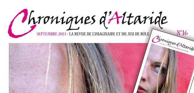 Chroniques d'Altaride n°16 avec un dossier : La Femme et Le Jeu de Rôle