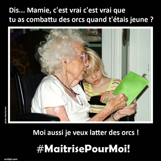 mamie #MaitrisePourMoi!