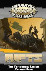 RIFTS® pour Savage Worlds - The Tomorrow Legion Player's Guide