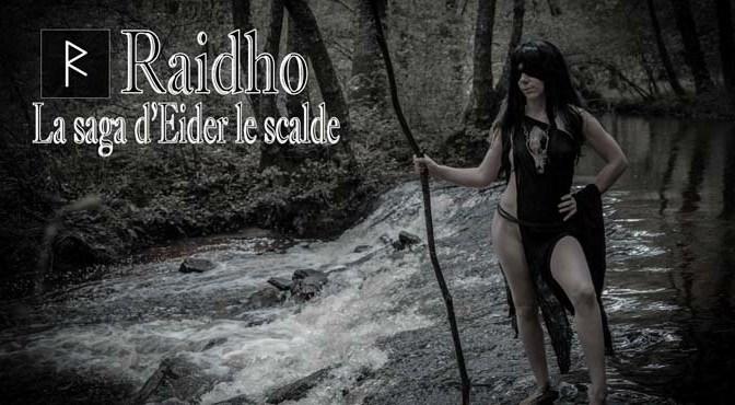 [Web-Série] Raidho, la Saga d'Eider le Scalde