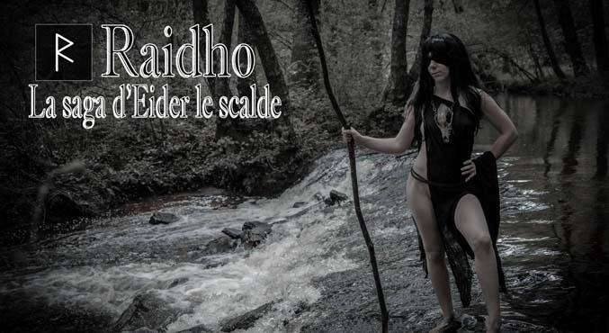 Raidho - la Saga d'Eider le Scalde