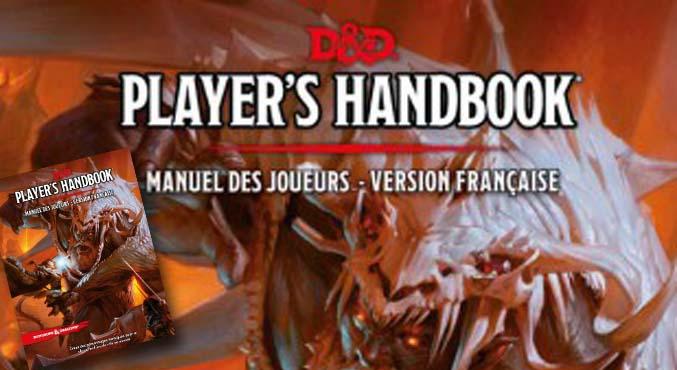 Dungeons & Dragons ® 5e édition Le Manuel des joueurs en précommande