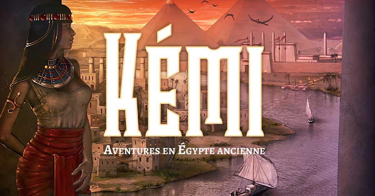 Kémi -Aventures dans l'Egypte ancienne