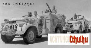 Achtung Cthulhu le Long Range Desert Group