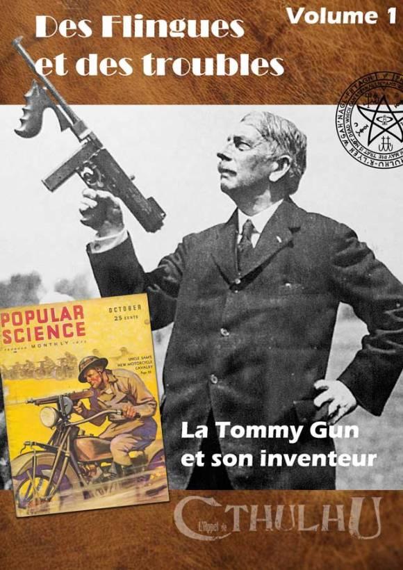 La Tommy Gun  et son inventeur
