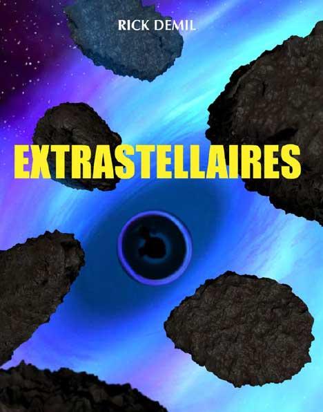 Extrastellaires - Roman de Rick Demil