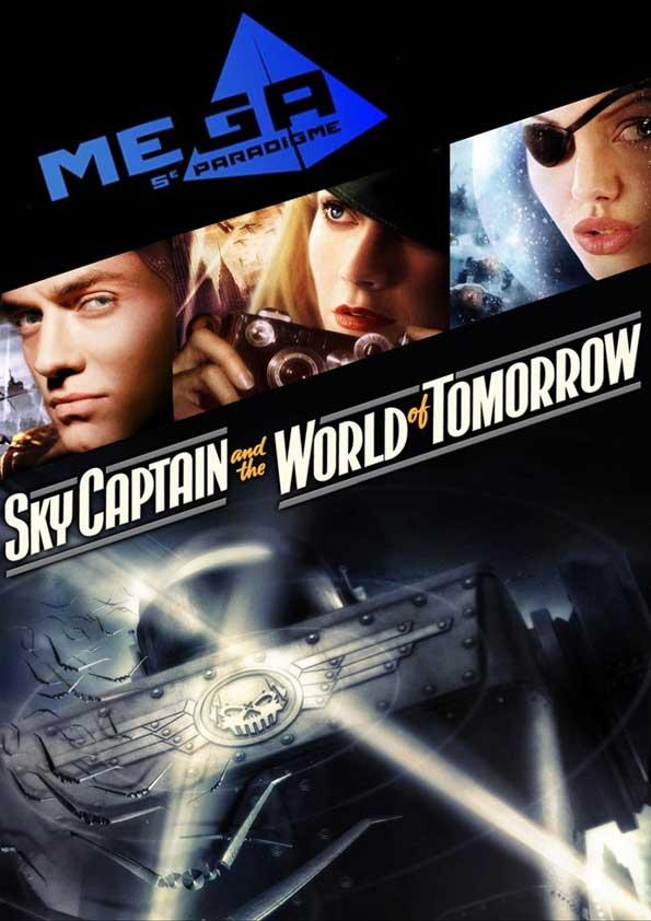Mega 5e le projet Sky Captain