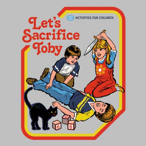Let's sacrifice toby - Steven Rhodes