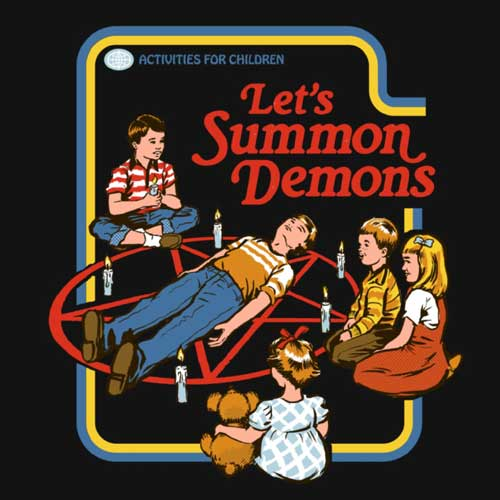 Let's summon demons - Steven Rhodes